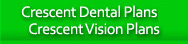 Crescent Dental & Vision Plans